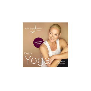 CD Spirit Yoga Signature Class Detox Yoga mit Patricia Thielemann