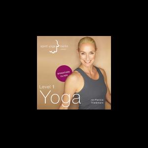 CD Spirit Yoga Signature Class Level 1 Yoga mit Patricia Thielemann