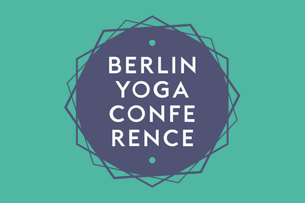 Berlin Yoga Conference, 24.-26.05.2019, Malzfabrik